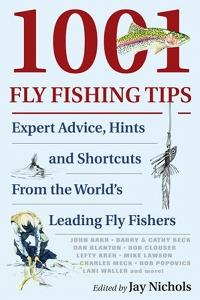 1001 Fly-Fishing Tips